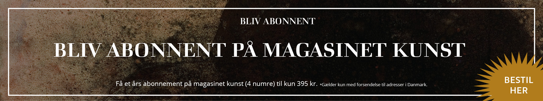 Årsabonnement på magasinet kunst
